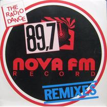 The Rádio Dance - Lp 89,7 - Nova Fm Record Remixes - 1991