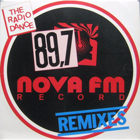 The Rádio Dance - Lp 89,7 - Nova Fm Record Remixes - 1991