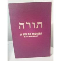 Lei De Moisés * Torah Legitima Judaica * Hebraico Português