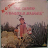 Zé De Manu - De Cedro A Várzea Alegre - 1980
