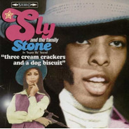 Cd 3 Cream Crackers And A Dog Biscuit - Sly & Family Stone