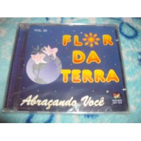Cd Forró Flor Da Terra - Novo - Frete Gratis