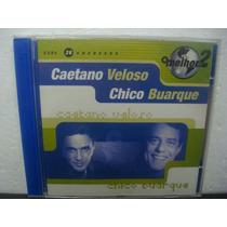 Caetano E Chico Buarque - O Melhor De 2 - Cd Duplo Nacional
