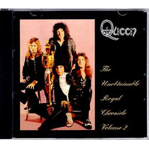 Queen The Unobtainable Royal Chronicle Vol. 2 Cd Imp. Frete