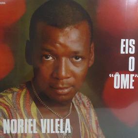 Noriel Vilela 1968 Eis O Ôme Lp Lacrado Inclui 16 Toneladas