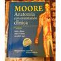 Moore Anatomía Con Orientación Clínica 7ma Ed