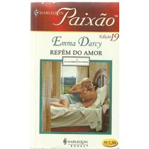 Livro Harlequin Paixão Refém Do Amor Nº 19