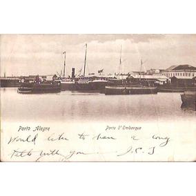 Cprs03 Porto Alegre Porto Com Barcos 1910