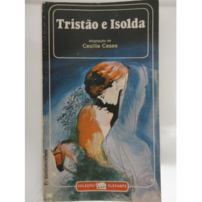 Tristão E Isolda Adaptação Cecília Casas