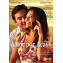 Dvd Original Do Filme Amor Por Acaso ( Juliana Paes)