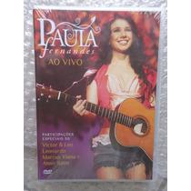Dvd Paula Fernandes Ao Vivo Lacrado!!!