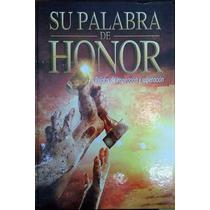 Su Palabra De Honor Relatos De Inspiración Y Superación