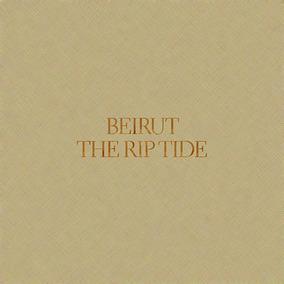 Beirut - The Rip Tide - Cd Novo Lacrado