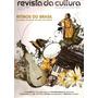 Revista Da Cultura - Ritmos Do Brasil/ 200 Anos De Edgard Al