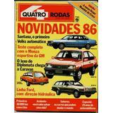 4rodas N.302 Set 85 - Caravan Diplomata, Santana Cd, Belina