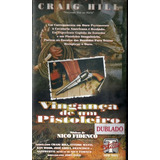 Vhs - Vingança De Um Pistoleiro - Craig Hill