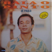 Zé Paulo Lp Rala O Pinto 1991
