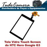 Tela Vidro Com Touch Screen Para Celular Htc Hero Google G3