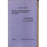Augusto Comte Plan ... Para Reorganizar Una Sociedad