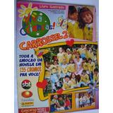 Álbum Carrosssel Nº 2 Panini Sbt 2003 Novela