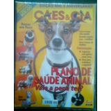 R/m - Revista - Cães & Cia Nº 400 - Plano De Saúde Animal