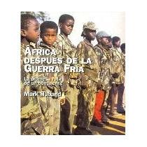 Africa Despues De La Guerra Fria La Promesa Ro