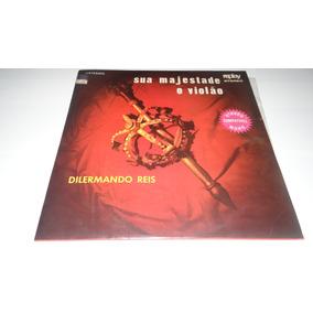 Lp Dilermano Reis - Sua Magestade O Violão -1971