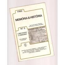 Livro Memória E História - Nº 2 - Documentos E Ensaios