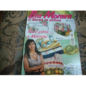 Revista Bia Moreira - O Bia-bá Da Pintura