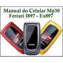 Manual Original Do Celular Mp30 Motorola Ferrari I897 Ex897