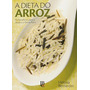 Revista A Dieta Do Arroz Heloisa Bernades