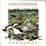 Cd / Marcos Resende (1993) Abrolhos