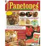 Revistas Panetones - Natalinos (salgado, Integral)..caseiros
