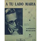 Partitura Antigua Vals A Tu Lado Maria - Antonio Pescara