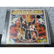 Cd Vários - Guitar Heroes Vol.2 (não Lacrado)