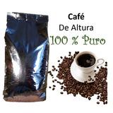 1 Kg Cafe Altura Artesanal 100%puro Tostado Entero Y Molido