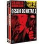 Dvd Pack Desejo De Matar 1 + 2 [ Charles Bronson ]