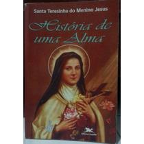 Livro - Historia De Uma Alma