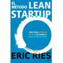 Lean Startup Libro Digital Crear Empresas De Exito Pdf Eric