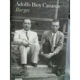 Adolfo Bioy Casares Borges