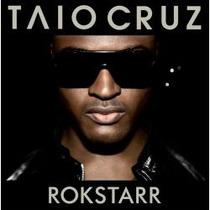 Cd Taio Cruz Rokstarr - Novo Lacrado***