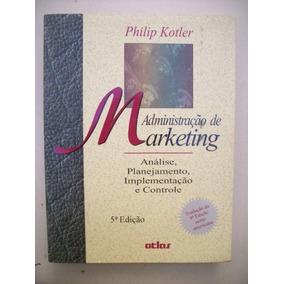 * Administração Em Marketing - Philip Kotler - 5ª Edição
