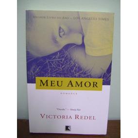 Livro Meu Amor - Victoria Redel