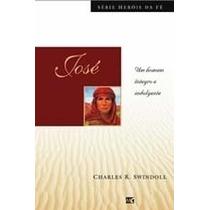 José Livro Heróis Da Fé Charles R Swindoll