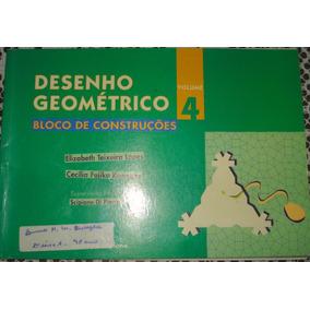 Desenho Geométrico Volume 4 Loco De Construções