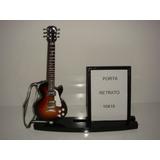 Porta Retrato 10x15 Com Miniatura De Guitarra Les Paul