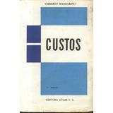 Custos - Umberto Mandarino