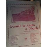 Partitura Piano Y Canto Canzoneta Comme Se Canta A Napule