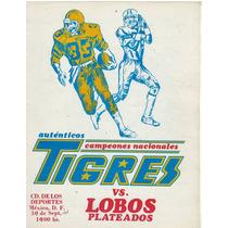 Futbol Americano Programa 1978 Tigres Vs Lobos Plateados