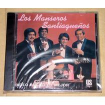Los Manseros Santiagueños - De Lo Bueno Lo Mejor